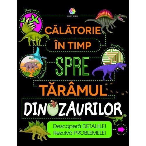 Calatorie in timp spre taramul dinozaurilor - Carti  -