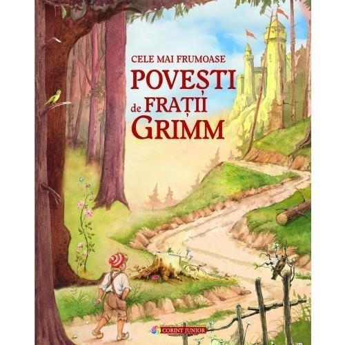 Cele mai frumoase povesti de Fratii Grimm - Carti  -