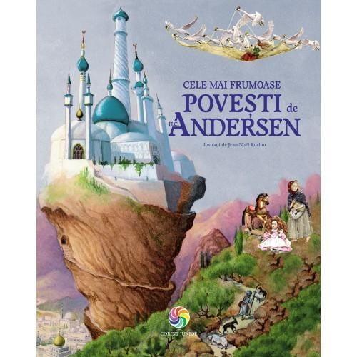 Cele mai frumoase povesti de H C Andersen - Carti  -