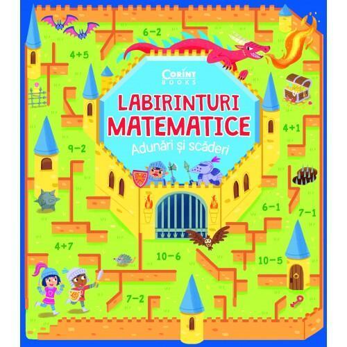 Labirinturi matematice - Adunari si scaderi - Carti  -